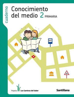 CUADERNO CONOCIMIENTO DEL MEDIO 2 PRIMARIA LOS CAMINOS DEL SABER