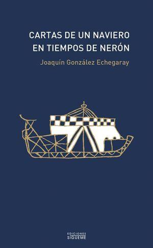 CARTAS DE UN NAVIERO EN TIEMPOS DE NERÓN