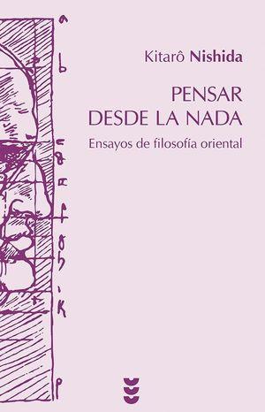 PENSAR DESDE LA NADA