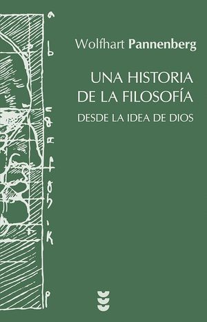 UNA HISTORIA DE LA FILOSOFIA DESDE LA IDEA DE DIOS