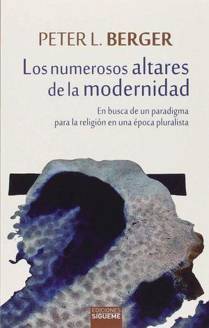 LOS NUMEROSOS ALTARES DE LA MODERNIDAD