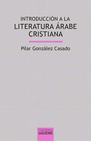 INTRODUCCION A LA LITERATURA ARABE CRISTIANA
