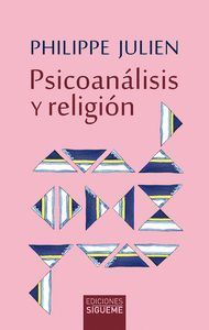 PSICOANÁLISIS Y RELIGIÓN