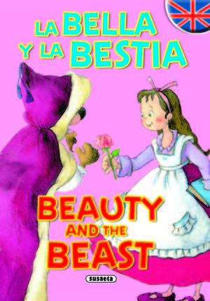 BELLA Y BESTIA (BILINGUE)