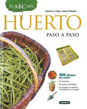 EL ABC DEL HUERTO (PASO A PASO)
