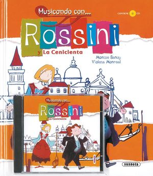 ROSSINI Y LA CENICIENTA (T) + CD