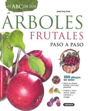 ABC DE LOS ARBOLES FRUTALES PASO A PASO