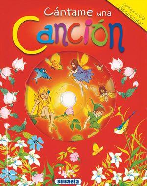 CANTAME UNA CANCION + CD (T)