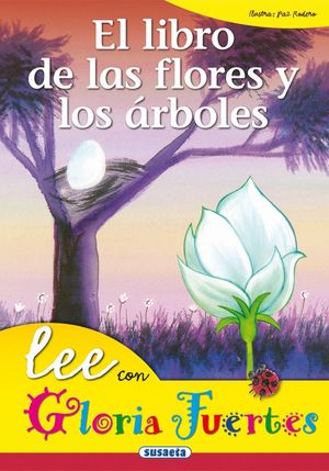 LEE CON GLORIA FUERTES. FLORES Y ARBOLES