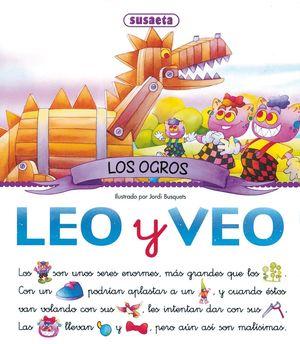 LEO Y VEO LOS OGROS (T)