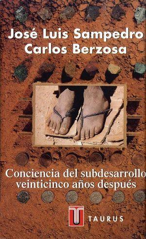 CONCIENCIA DEL SUBDESARROLLO 25 AÑOS DESPUES