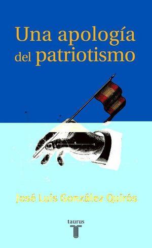 UNA APOLOGIA DEL PATRIOTISMO