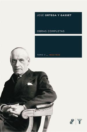 OBRAS COMPLETAS, TOMO V 1932-1940