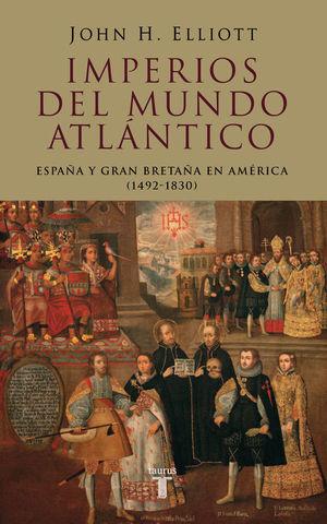 IMPERIOS DEL MUNDO ATLANTICO (T)