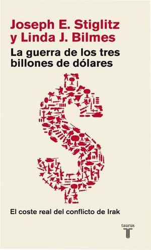 LA GUERRA DE LOS TRES BILLONES DE DOLARES