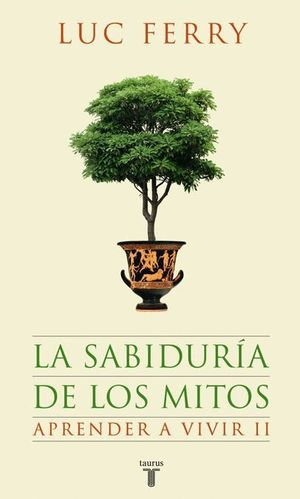LA SABIDURIA DE LOS MITOS