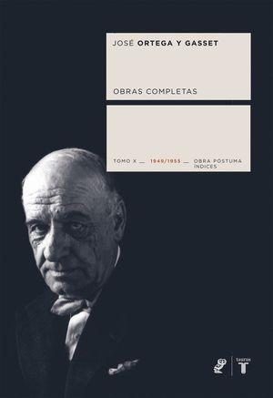 OBRAS COMPLETAS TOMO X 1949/1955 ORTEGA Y GASSET