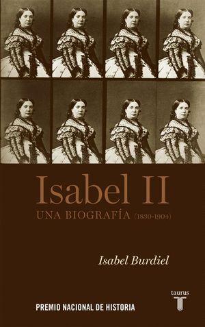 ISABEL II UNA BIOGRAFIA 1830-1904