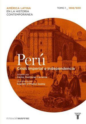 PERÚ 1 (MAPFRE) CRISIS IMPERIAL E INDEPENDENCIA