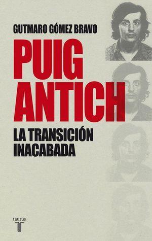 PUIG ANTICH LA TRANSICION INACABADA
