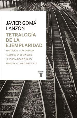 TETRALOGIA DE LA EJEMPLARIDAD (ESTUCHE 4 VOL.)