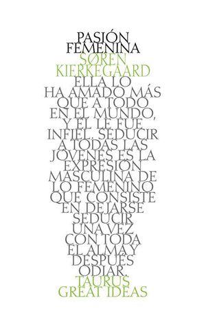 PASION FEMENINA (GREAT IDEAS 38)
