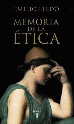 MEMORIA DE LA ETICA (PREMIO PRINCESA DE ASTURIAS 2015)