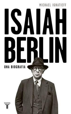 ISAIAH BERLIN UNA BIOGRAFIA