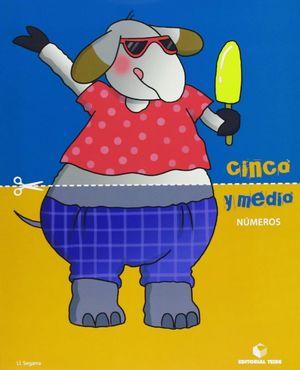 CINCO Y MEDIO - CUADERNO DE NÚMEROS