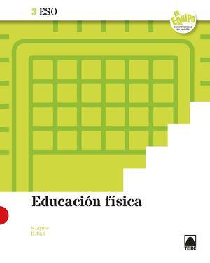 EDUCACIÓN FÍSICA 3 ESO - EN EQUIPO