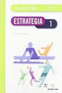 ESTRATEGIA. EDUCACIÓN FÍSICA 1º ESO