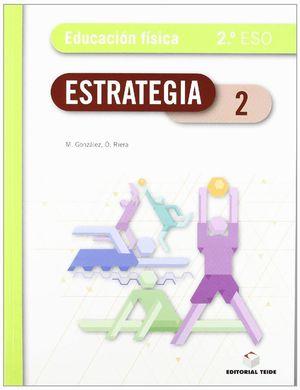 ESTRATEGIA. EDUCACIÓN FÍSICA 2º ESO