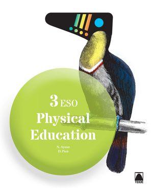 PHYSICAL EDUCATION 3 ESO EDUCACION FISICA