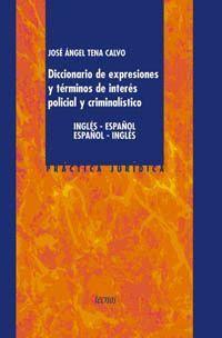 DICCIONARIO DE EXPRESIONES Y TERMINOS INTERES POLICIAL