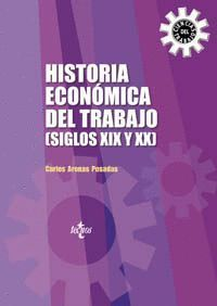 HISTORIA ECONÓMICA DEL TRABAJO (SIGLOS XIX Y XX)