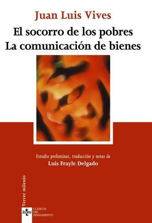 EL SOCORRO DE LOS POBRES. LA COMUNICACION DE BIENES