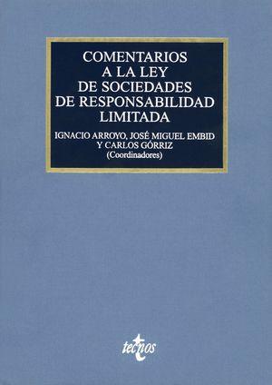 COMENTARIOS A LA LEY DE SOCIEDADES DE RESPONSABILIDAD LIMITADA