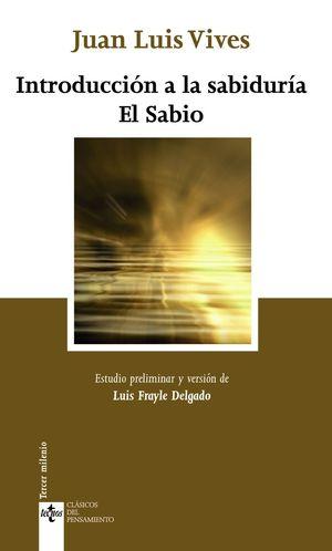 INTRODUCCION A LA SABIDURIA, EL SABIO