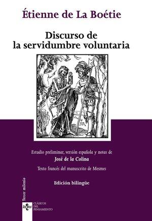DISCURSO DE LA SERVIDUMBRE VOLUNTARIA (BILINGUE)