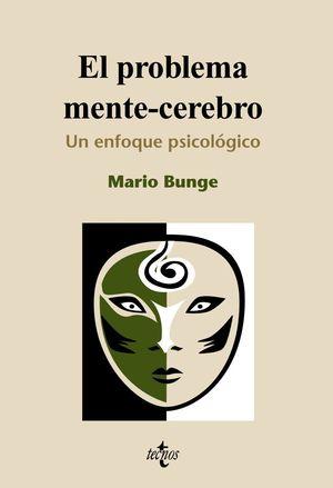 EL PROBLEMA MENTE CEREBRO, UN ENFOQUE PSICOLOGICO