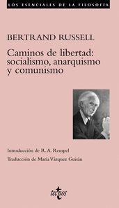 CAMINOS DE LIBERTAD SOCIALISMO ANARQUISMO Y COMUNISMO