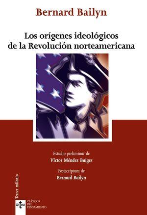 LOS ORÍGENES IDEOLÓGICOS DE LA REVOLUCIÓN NORTEAMERICANA