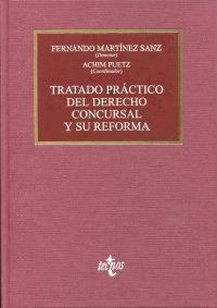 TRATADO PRÁCTICO DEL DERECHO CONCURSAL Y SU REFORMA