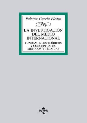 LA INVESTIGACIÓN DEL MEDIO INTERNACIONAL