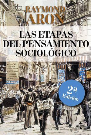 LAS ETAPAS DEL PENSAMIENTO SOCIOLÓGICO