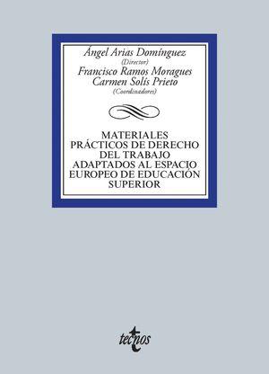 MATERIALES PRÁCTICOS DE DERECHO DEL TRABAJO ADAPTADOS AL ESPACIO EUROPEO DE EDUC