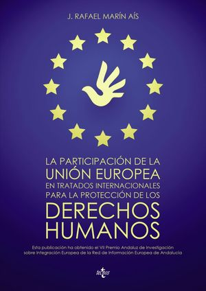 LA PARTICIPACIÓN DE LA UNIÓN EUROPEA EN TRATADOS INTERNACIONALES PARA LA PROTECC