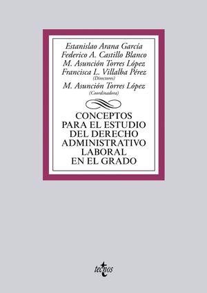 CONCEPTOS PARA EL ESTUDIO DEL DERECHO ADMINISTRATIVO LABORAL EN E