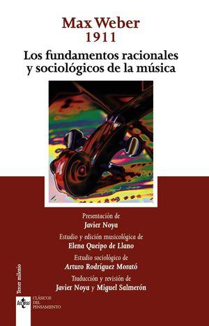LOS FUNDAMENTOS RACIONALES Y SOCIOLOGICOS DE LA MUSICA