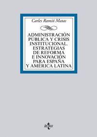 ADMINISTRACION PUBLICA Y CRISIS INSTITUCIONAL
